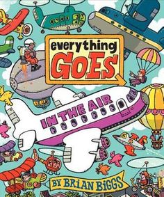 New arrival September 22, 2012: Everything Goes in the Air by Brian Biggs