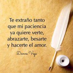 Palabras de Amor y de Aliento ❤ Ya te extraño mi amor.. Te amo....