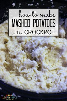 Here's how to make crockpot mashed potatoes so easily! This is the best and easiest way to make homemade mashed potatoes.
