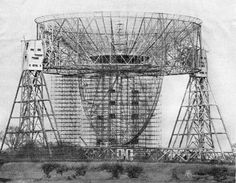 Jodrell Bank construction photo revealing structure of the dish and central support arc