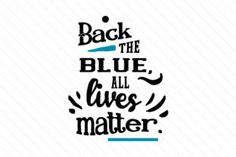 Back the blue all lives matter - Creative Fabrica