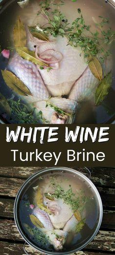 White Wine Turkey Brine   Bobbi's Kozy Kitchen Smoked Turkey Brine, Easy Turkey Brine, Moist Turkey, Barbecue Recipes, Grilling Recipes, Lunch Recipes, Seafood Recipes, Yummy Recipes, Diet Recipes