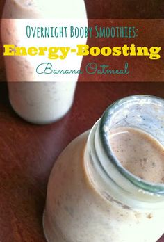 Hiccups and Sunshine: 11 Lactation Smoothies for Breastfeeding Moms. Booby smoothies!!!
