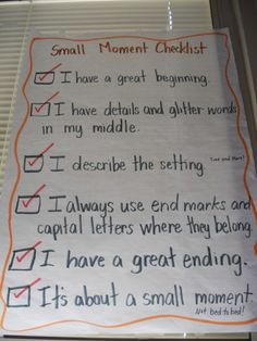 Small Moment / Slice of Life / Personal Narrative checklist or rubric for the classroom www.kristasclassroom.wordpress.com
