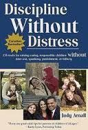 Discipline Without Distress: 135 tools for raising caring, responsible children without time-out, spanking, punishment or bribery, a book by Judy Arnall Parenting Books, Gentle Parenting, Parenting Advice, Parenting Quotes, Time Out, Attachment Parenting, No Response, Books To Read, Raising