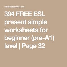 394 FREE ESL present simple worksheets  for beginner (pre-A1) level | Page 32