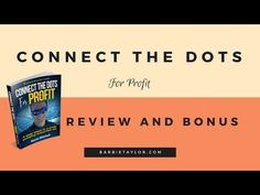 Connect the Dots for Profit Review and Bonus