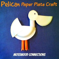 An adorable Pelican Paper Plate Craft. You can punch a hole through the body, put on a ribbon and you could have a whole flock of pelicans hanging around! Sea Crafts, Bird Crafts, Diy Crafts For Gifts, Animal Crafts, Dinosaur Crafts, Nature Crafts, Summer Crafts, Creative Crafts, Paper Plate Art