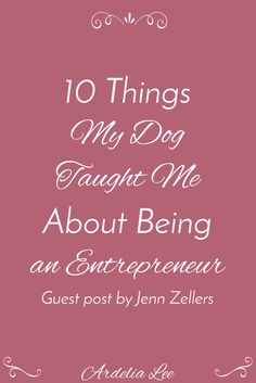 As entrepreneurs, we tend to overlook the furry friends we spend our days with. That's a huge mistake. Dogs are great companions, friends, and even mentors. They can teach us 10 valuable lessons that are perfect for beginning biz people all the way to seasoned pros. These lessons will enhance your business, life, and creativity. So if you find that you need inspiration, help, or guidance, check out this great post by The Spare Room Project's Jenn Zellers!