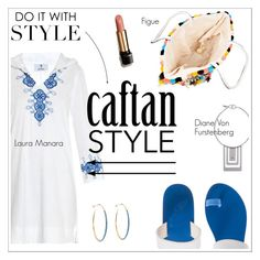 """Cool Caftan Style"" by tracey-mason ❤ liked on Polyvore featuring moda, Laura Manara, Ancient Greek Sandals, Figue, Diane Von Furstenberg, Aurélie Bidermann y Lancôme"