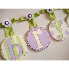More letters - I love the idea of hanging the name over the crib!
