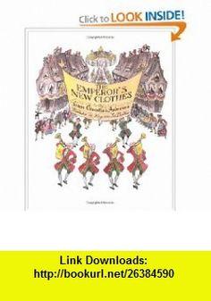 The Emperors New Clothes (9780618344208) Hans Christian Andersen, Virginia Lee Burton , ISBN-10: 0618344209  , ISBN-13: 978-0618344208 ,  , tutorials , pdf , ebook , torrent , downloads , rapidshare , filesonic , hotfile , megaupload , fileserve
