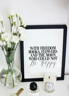 With Freedom, Books, Flowers, Moon Who Could Not Be Happy - Typographic Inspirational Decorative Art - Black and White by HAUSOFPROSE on Etsy https://www.etsy.com/listing/224863222/with-freedom-books-flowers-moon-who