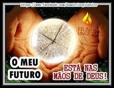 O Meu Futuro Está Nas Mãos De Deus.