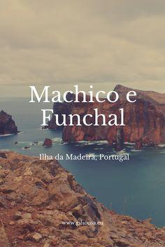Ilha da #Madeira - #Machico e #Funchal #Portugal