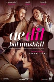 Ae Dil Hai Mushkil Die Liebe Ist Eine Schwierige Herzensangelegenhei Filme Kostenlos Ganze Filme Filme Stream