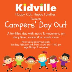 Kidville Presents Campers' Day Out!