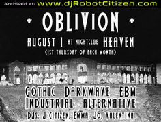 DJ Robot J Citizen Club DJs Heaven Nightclub Civic Australian Gothic Canberra City ACT Goths Goth Fashion Scene Alternative Darkwave EBM 80s Dance Music Night Club Oblivion Electro Industrial EBM Ravers Dance 1990s 90s 00s History Posters Flyers Photos