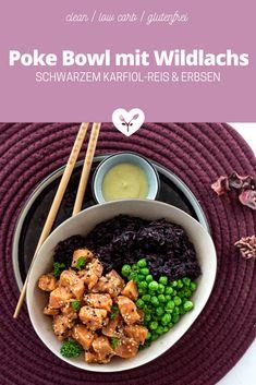 Poke Bowl mit mariniertem Wildlachs & schwarzem Karfiol Reis Low Carb Meal, Mat, Food Styling, Bowls, Food Photography, Food, Glutenfree, Raw Salmon, Black Rice