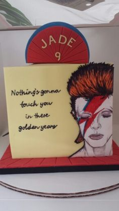 I wonder if Jade the 9yr old is as fond of David Bowie as the baker who made it... probaby not.  :P