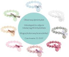 Konkurs na Instagramie <3 Wygraj kolorową bransoletkę! www.instagram.com/mintydot