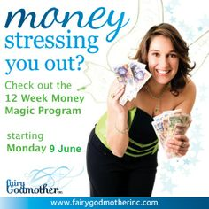 Our next 12 week program starts soon. Don't miss out on making real Money Magic in your life. http://www.fairygodmotherinc.com/make-money-magic/