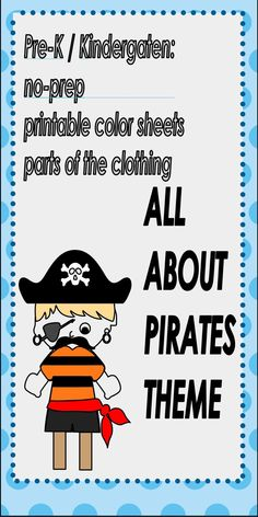 This Pirate theme is a great fine motor activity learning about clothing and colours. It's a free printable package ready to use. My kids had fun colouring the pages! Kindergarten Freebies, Preschool Kindergarten, Language Activities, Motor Activities, Pirate Words, Printable Coloring Sheets, Pirate Theme, Math Skills, Basic Colors