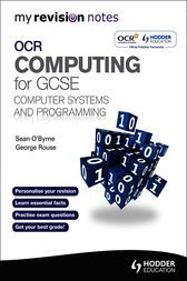My Revision Notes OCR Computing for GCSE Computer Systems and Programming by Sean O'Byrne; George Rouse Open your maximum capacity with this correction direct which concentrates on the key substance and aptitudes you have to know. With My Revision Notes for OCR Computing for GCSE, which consummately matches the hypothesis units of the detail, you can: Take control of your modification: plan and concentrate on the ranges you have to update, with guidance, rundowns and notes from creators Sean…