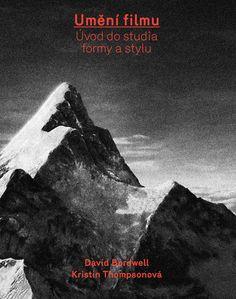 Umění filmu (David Bordwell, Kristin Thompsonová) Studios, David, Film, Books, Movies, Movie Posters, Author, Movie, Libros