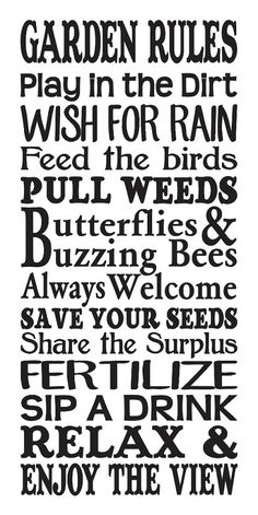 Garden Rules STENCIL Large for Painting Signs Spring Summer Canvas Fabric Airbrush Crafts Walls Outdoor Decor This is a brand new stencil Laser cut from commercial grade Clear or Blue 7 mil Mylar that can be used and cleaned over and over again. Garden Crafts, Garden Projects, Garden Art, Garden Ideas, Glass Garden, Garden Junk, Garden Painting, Garden Stakes, Diy Garden Decor