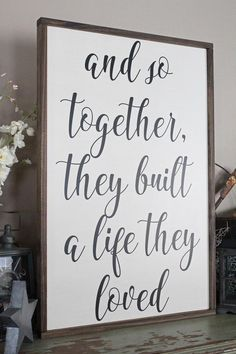 And So Together They Built A Life They Loved Wood Sign Framed Sign Bedroom Wall Art Couples Sign Farmhouse Style Sign Love Decor Teenage Room Decor, Couple Room, Love Wood Sign, Wood Signs, Pallet Signs, Rustic Signs, Metal Tree Wall Art, Wall Wood, Vinyl Wood