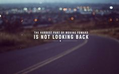 The Hardest Part of Moving Forward | Via motivationalmovingonquotes.com | #quotes  #inspiration #move on