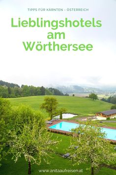 Urlaub im Grünen, direkt am Wasser. Luxushotel, Beachhouse, Schlosshotel oder Pension - das sind traumhafte Hotels am Wörthersee für den Urlaub in Kärnten. Plus echte Geheimtipps in Sachen Unterkunft für Ruhesuchende und Naturliebhaber. Jetzt direkt am Blog entdecken und die Reise in Österreich mit Badesee und Alpen genießen. #hotel #pension #luxushotel #schlosshotel #reisen #urlaub #wörthersee #österreich #kärnten #tipps Bergen, Golf Courses, Inspiration, Europe, Fall Landscape, Ski Trips, Biblical Inspiration, Inspirational