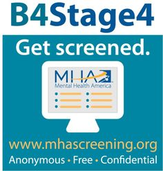 Embrace #B4Stage4 and get screened www.mhascreening.org