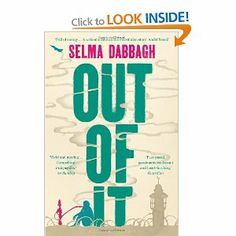 Out of it, a novel by Selma Dabbagh, Palestinian writer, lawyer and activist.
