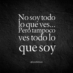 Frases Para Enamorar Smart Quotes, Me Quotes, Words Quotes, Quotes To Live By, Sayings, More Than Words, Some Words, Quotations, Versos