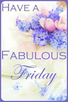 Happy Friday Morning, Friday Morning Quotes, Happy Friday Quotes, Blessed Friday, Weekend Quotes, Good Morning Good Night, Good Morning Quotes, Happy Weekend, Happy Quotes
