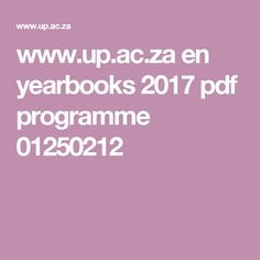 www.up.ac.za en yearbooks 2017 pdf programme 01250212 Yearbooks, Starting Over, Programming, Pdf, Begin Again, Computer Programming, Coding