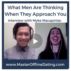 dating, dating advice, dating how to, dating expert, men, understanding men, approachability, how to meet men, understand men, understanding men relationships, relationships, body language, approachable body language, mindset, dating expert