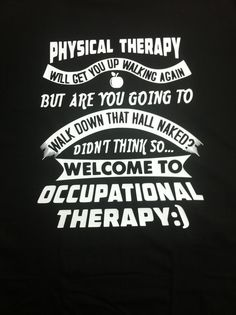 Occupational Therapy T-Shirt by AuntieMelindas on Etsy