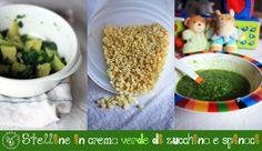 Bolli bolli pentolino: Svezzamento: stelline in crema verde di zucchina e spinaci!