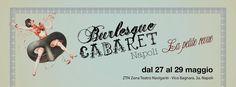 """Alla Zona Teatro Naviganti va in scena """"La Petite Revue"""" del collettivo Burlesque Cabaret Napoli. Uno show di rivista che alterna momenti comici a ironiche esibizioni di strip-tease. #ZTN #cabaret #burlesque #Napoli"""
