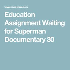 waiting for superman argumentative essay
