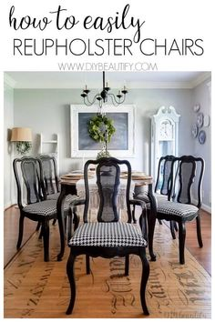 How to Easily Reupholster Dining Seat Cushions - Esszimmer Ideen Reupholster Dining Room Chairs, Fabric Dining Room Chairs, Black Dining Room Chairs, Farmhouse Dining Chairs, Reupholster Furniture, Dining Chair Cushions, Upholstered Dining Chairs, Chair Upholstery, Farmhouse Seat Cushions