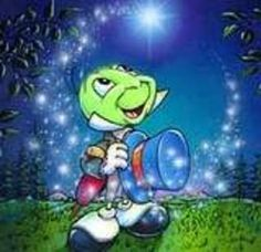 Jiminy Cricket - I love this. This little guy represents our conscious & our intuition....