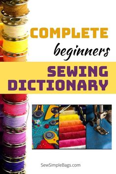 A complete beginners sewing dictionary. A glossary of sewing terminology and abbreviations with explanations. This learn to sew collection of sewing terms will demystify sewing patterns and instructions for beginners and intermediate sewers. Understand common sewing terms and abbreviations with this handy sewing dictionary designed for beginners. Sewing Terms, Sewing Lessons, Easy Sewing Patterns, Bag Patterns To Sew, Sewing Hacks, Sewing Ideas, Simple Bags, Sew Simple, Pinking Shears