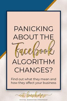 Panicking About The #Facebook Algorithm Changes? Find Out What They Mean and How They Affect Your #Business // Cat Burchmore