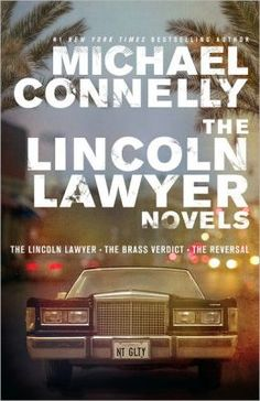 August 2013: The Lincoln Lawyer, Michael Connelly
