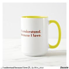 I understand because I love (Tolstoy quote) Mug - customize & gift idea Famous Inspirational Quotes, Love Quotes, Tolstoy Quotes, Peace And Love, My Love, Literary Quotes, Human Nature, Design Quotes, Customized Gifts