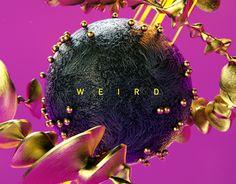 """Check out new work on my @Behance portfolio: """"WEIRD"""" http://be.net/gallery/48761571/WEIRD"""